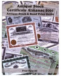 Antique Stock Certificate Almanac 2005