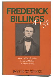 Frederick Billings A Life