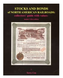 Stocks And Bonds Of American Railroads 1st Edition