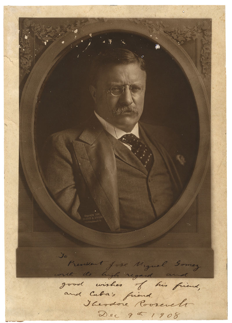 Theodore Roosevelt Inscribes and Signs a Photograph to the President of Cuba
