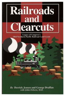 Railroads And Clearcuts