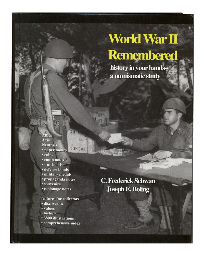 World War II Remembered - History In Your Hands, A Numismatic Study