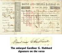 A Boston And Chelsea Railroad Company Stock Issued To And Signed By Gardiner G. Hubbard, The Founder Of The National Geographic Society And The Organizer Of The Bell System