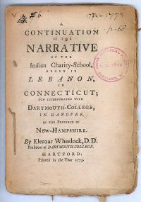 1773 Early American Imprint: Narrative Of The Indian Charity School Now Incorporated With Dartmouth-college