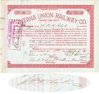 Montana Union Rw Co. Issued To And Signed By S.H.H. Clark