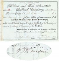 Helena And Red Mountain Railroad Company Issued To And Signed Twice By S. T. Hauser