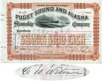 Puget Sound And Alaska Steamship Co. Issued To And Signed By C.W. Wetmore