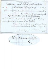 Helena And Red Mountain Railroad Company Issued To And Signed On Verso By W. F. Sanders And Signed As President By Samuel T. Hauser