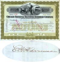 Chicago Terminal Transfer Railroad Company Stock - Issued To And Signed On Verso By Edward H. Harriman